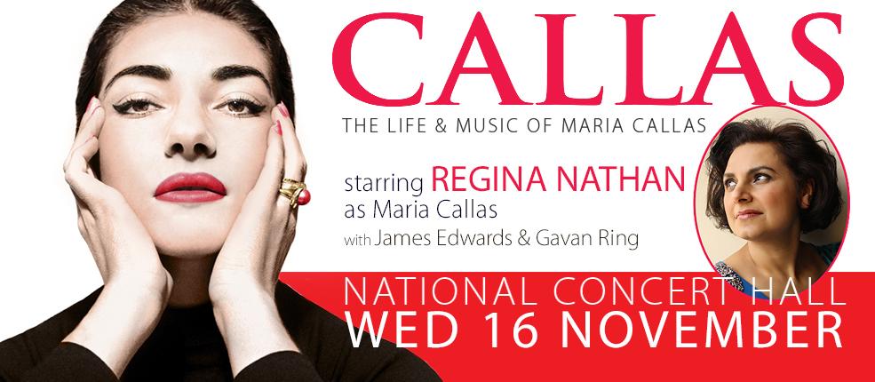CALLAS – The Life & Music of Maria Callas