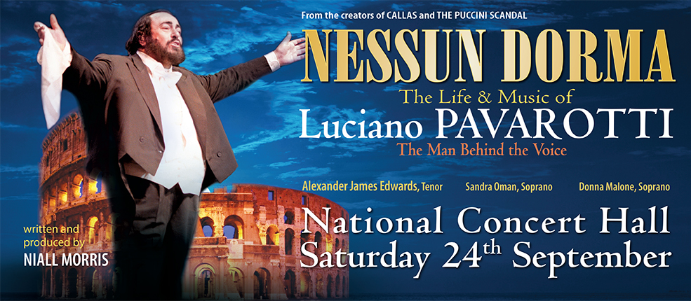 NESSUN DORMA – the Life and Music of PAVAROTTI