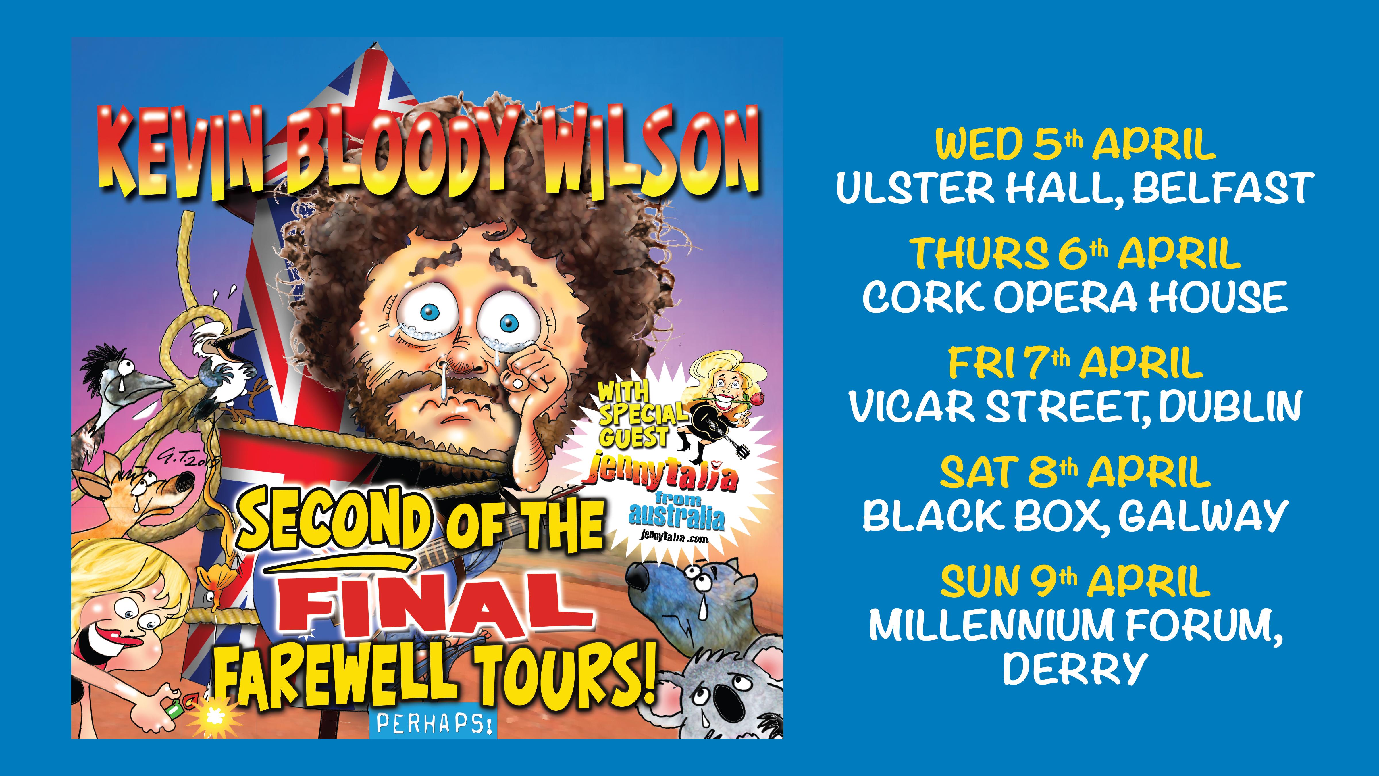 Kevin Bloody Wilson Ireland Tour April 2017