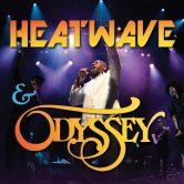 HEATWAVE & ODYSSEY | Vicar Street