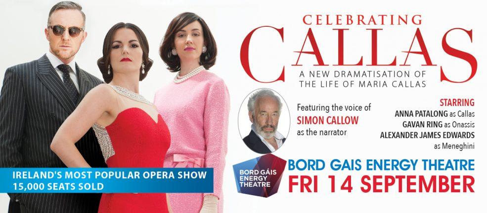 Celebrating CALLAS | Bord Gais Energy Theatre
