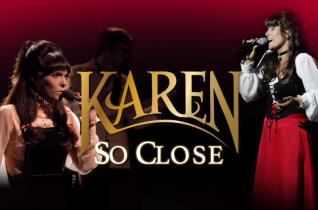 Karen So Close