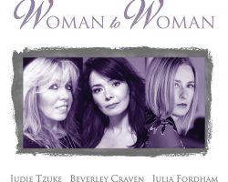WOMAN to WOMAN featuring Judie Tzuke, Beverley Craven, Julia Fordham at VICAR STREET