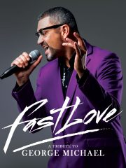 FAST LOVE : A Tribute to George Michael : 3 Arena