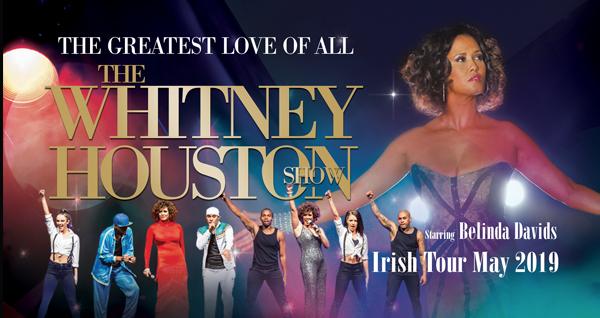 The Whitney Houston Show Irish Tour May 2019 Pat Egan Management
