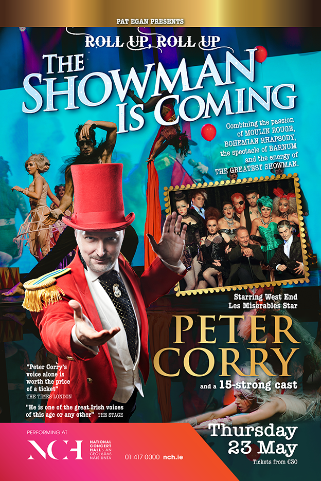 THE SHOWMAN IS COMING with PETER CORRY NCH MAY 2019