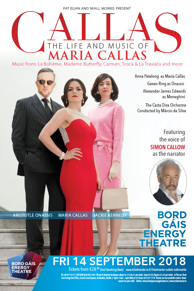 CALLAS BORD GAIS THEATRE SEPTEMBER 2018