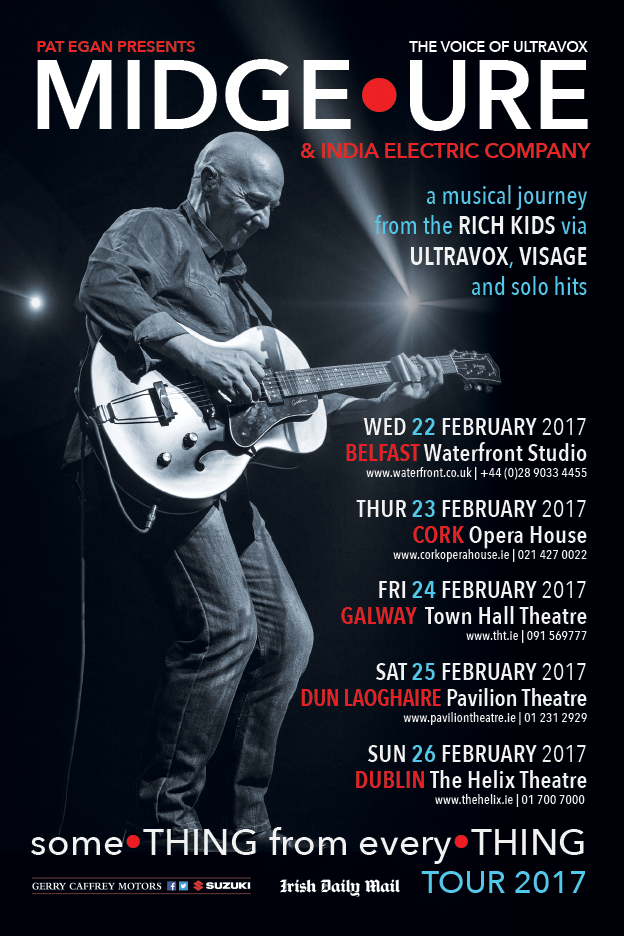 MIDGE URE Irish Tour FEBRUARY 2017