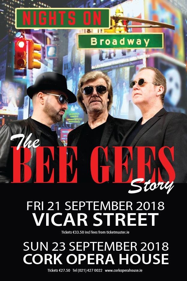 NIGHTS ON BROADWAY The Bee Gees Story 21 SEPTEMBER 2018
